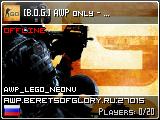 [B.O.G.] AWP only - 128 tick [!ws | !gl | !knife | !mm]
