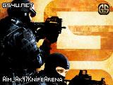 Aim_Ak47KnifeArena