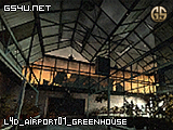 l4d_airport01_greenhouse