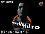 TAZ - VAZ - ELITA - ( 2017 - 2019 )
