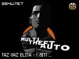 TAZ VAZ ELITA - ( 2017 - 2019 )