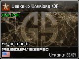 Weekend Warriors {DRONES}