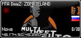 MTA:DayZ™ZOMBIELAND™