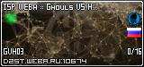 ISP WEBA :: Ghouls VS Human